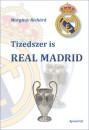 Margitay Richárd - Tizedszer is Real Madrid