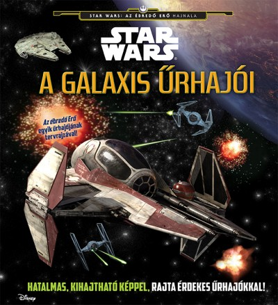 - Star Wars  - A galaxis űrhajói