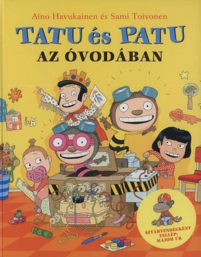 Aino Havukainen - Sami Toivonen - Tatu és Patu az óvodában