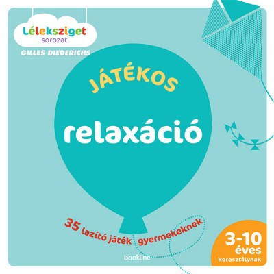 Gilles Diederichs - Játékos relaxáció