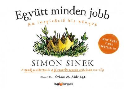 Simon Sinek - Együtt minden jobb
