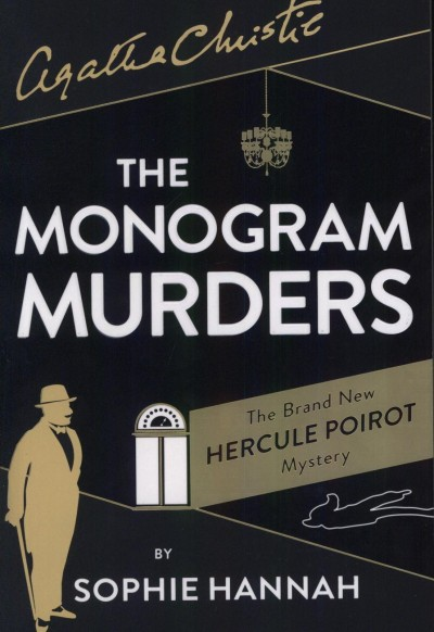 Agatha Christie - Sophie Hannah - The Monogram Murders
