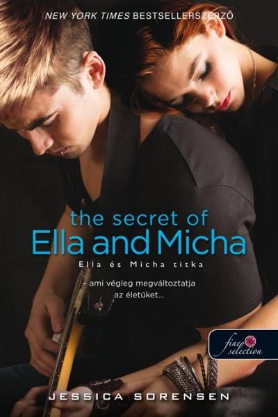 Jessica Sorensen - The Secret of Ella and Micha - Ella és Micha titka (A titok 1.)