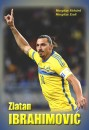 Margitay Richárd - Margitay Zsolt - Zlatan Ibrahimović