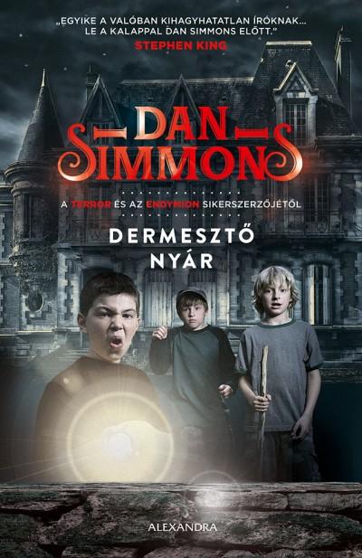 Dan Simmons - Dermesztő nyár