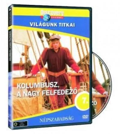 - Világunk titkai 07. - Kolumbusz, a nagy felfedező - DVD