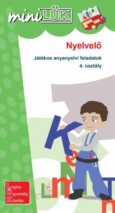 Gál Józsefné  (Összeáll.) - Nyelvelő - Játékos anyanyelvi feladatok 4. osztály