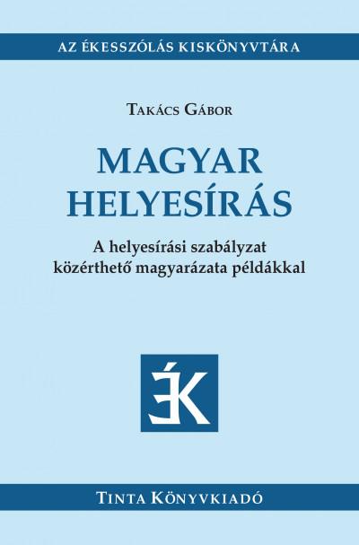 Takács Gábor - Magyar helyesírás