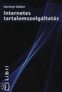 INTERNETES TARTALOMSZOLGÁLTATÁS