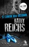Kathy Reichs - A csontok nem hazudnak