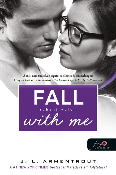 Jennifer L Armentrout - Fall with Me - Zuhanj velem