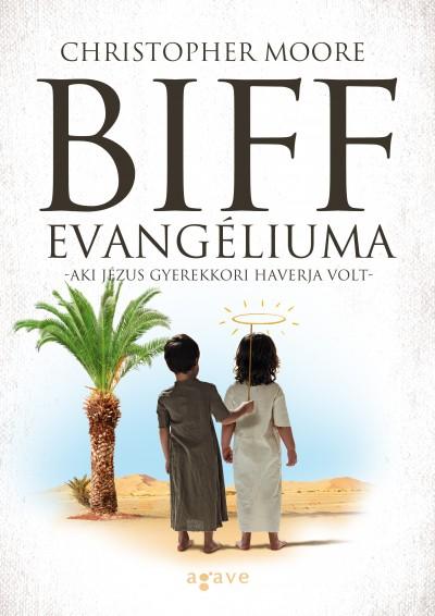 Christopher Moore - Biff evangéliuma