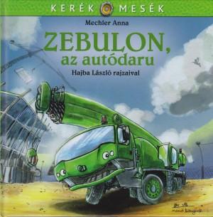 Mechler Anna - Zebulon, az aut�daru