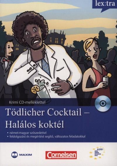 Volker Borbein - Marie-Claire Lohéac-Wieders - Baráthné Sóti Ildikó  (Szerk.) - Nagy Sára  (Szerk.) - Tödlicher Cocktail - Halálos koktél