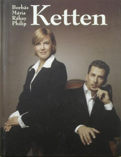 Borbás Mária - Rákay Philip - Ketten