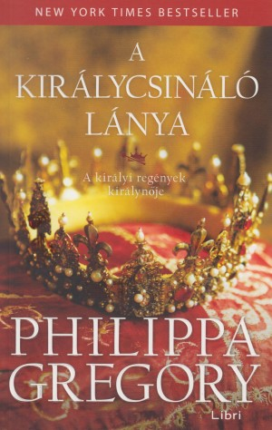 Philippa Gregory - A kir�lycsin�l� l�nya