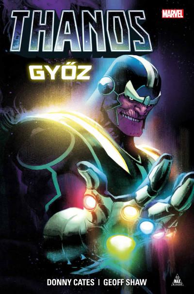 Donny Cates - Geoff Shaw - Thanos győz