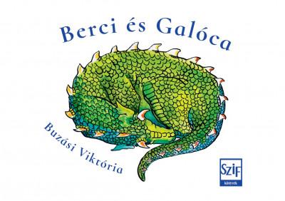 Buzási Viktória - Berci és Galóca