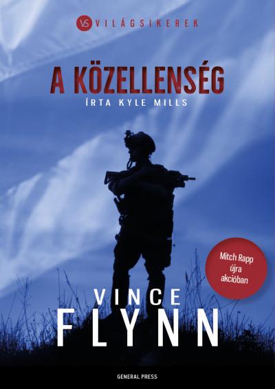 Vince Flynn - Kyle Mills - A közellenség