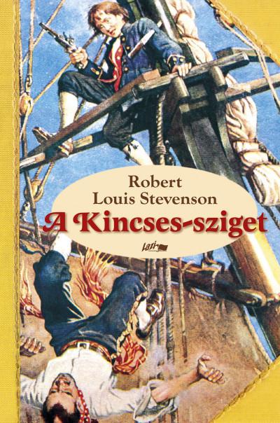 Robert Louis Stevenson - A Kincses-sziget