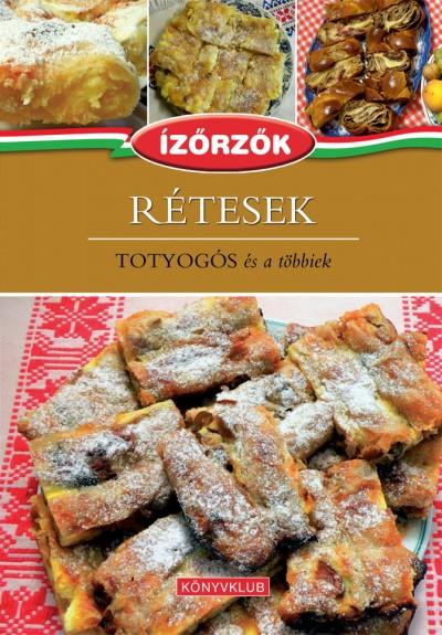 Móczár István - Róka Ildikó - Rétesek