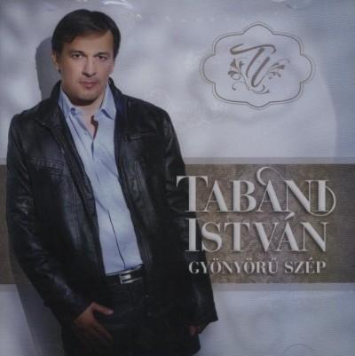 Tabáni István - Gyönyörű szép - CD