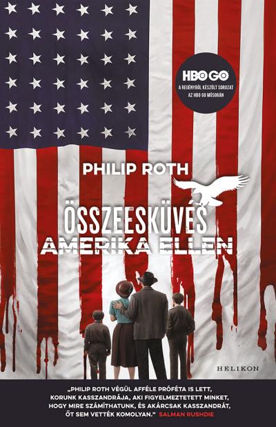 Philip Roth - Összeesküvés Amerika ellen