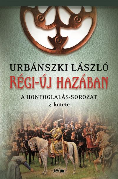 Urbánszki László - Régi-új hazában