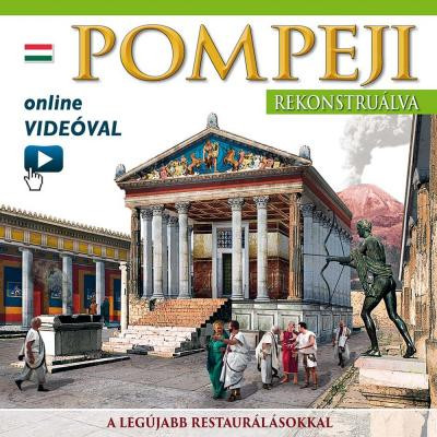 Maria Antonietta Lozzi Bonaventura - Pompeji rekonstruálva