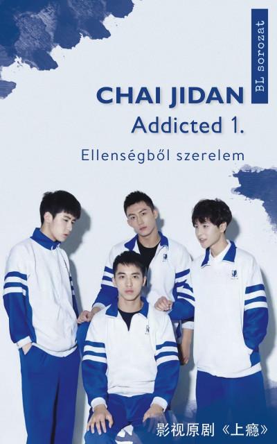 Chai Jidan - Addicted 1.