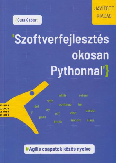 Dr. Guta Gábor - Szoftverfejlesztés okosan Pythonnal
