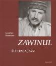 Gunther Baumann - Zawinul - Életem a jazz