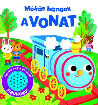 - Mókás hangok - A vonat