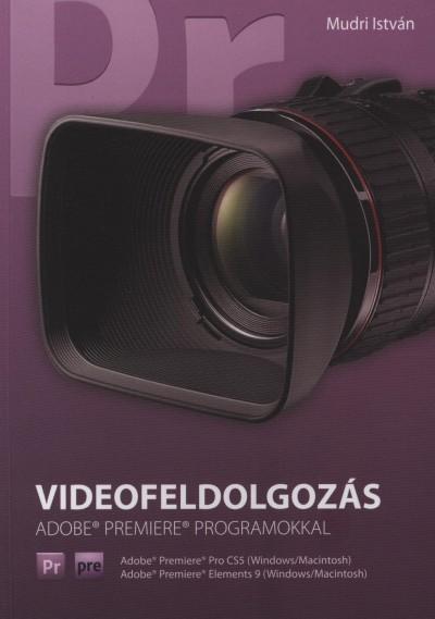 Mudri István - Videofeldolgozás