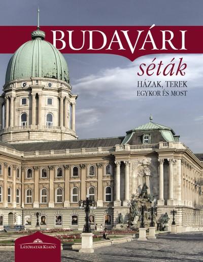 Halász Csilla  (Szerk.) - Budavári séták