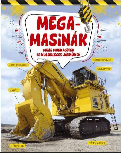- Megamasinák