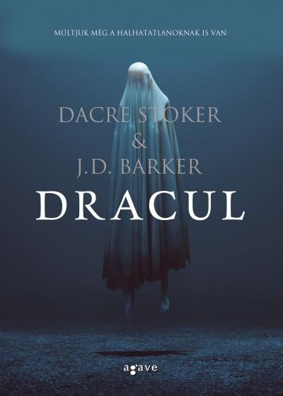 J.D. Barker - Dacre Stoker - Dracul