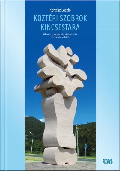 Kertész László - Köztéri szobrok kincsestára