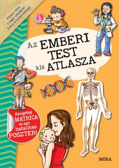 Dr. Alejo Rodríguz-Vida - Az emberi test kis atlasza