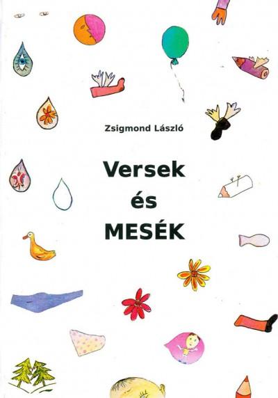 Zsigmond László - Versek és mesék
