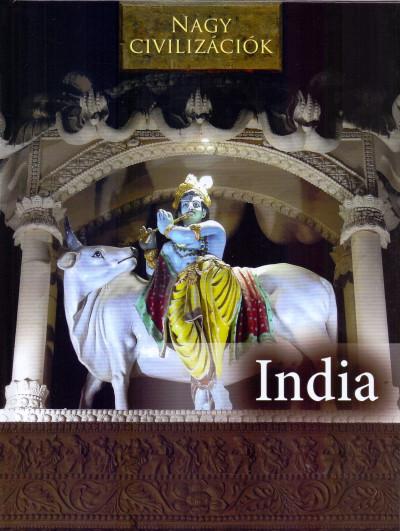 Daniel Gimeno  (Összeáll.) - Nagy civilizációk - India