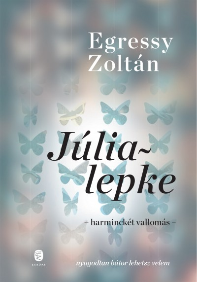 Egressy Zoltán - Júlialepke