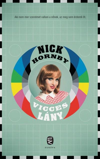 Nick Hornby - Vicces lány