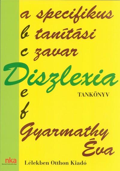 Dr. Gyarmathy �va - Diszlexia