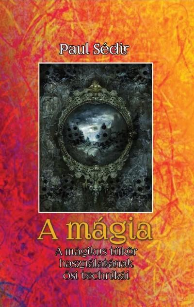 Paul Sédir - A mágia