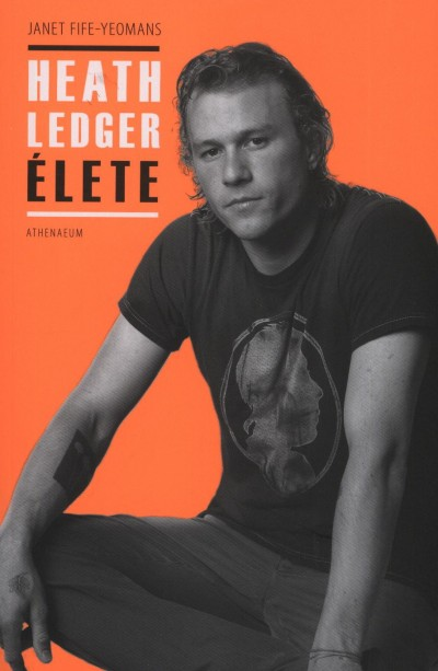 Janet Fife-Yeomans - Heath Ledger élete