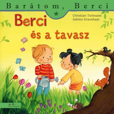 Sabine Kraushaar - Christian Tielmann - Berci és a tavasz