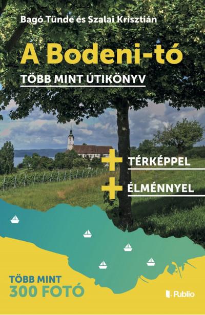 Bagó Tünde - Szalai Krisztián - A Bodeni-tó