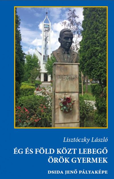 Lisztóczky László - Ég és föld közt lebegő örök gyermek