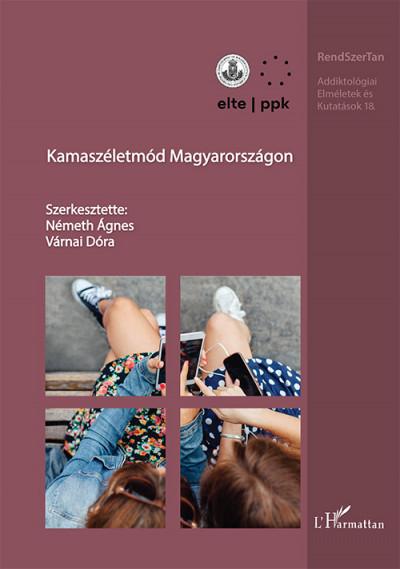 Németh Ágnes  (Szerk.) - Várnai Dóra  (Szerk.) - Kamaszéletmód Magyarországon